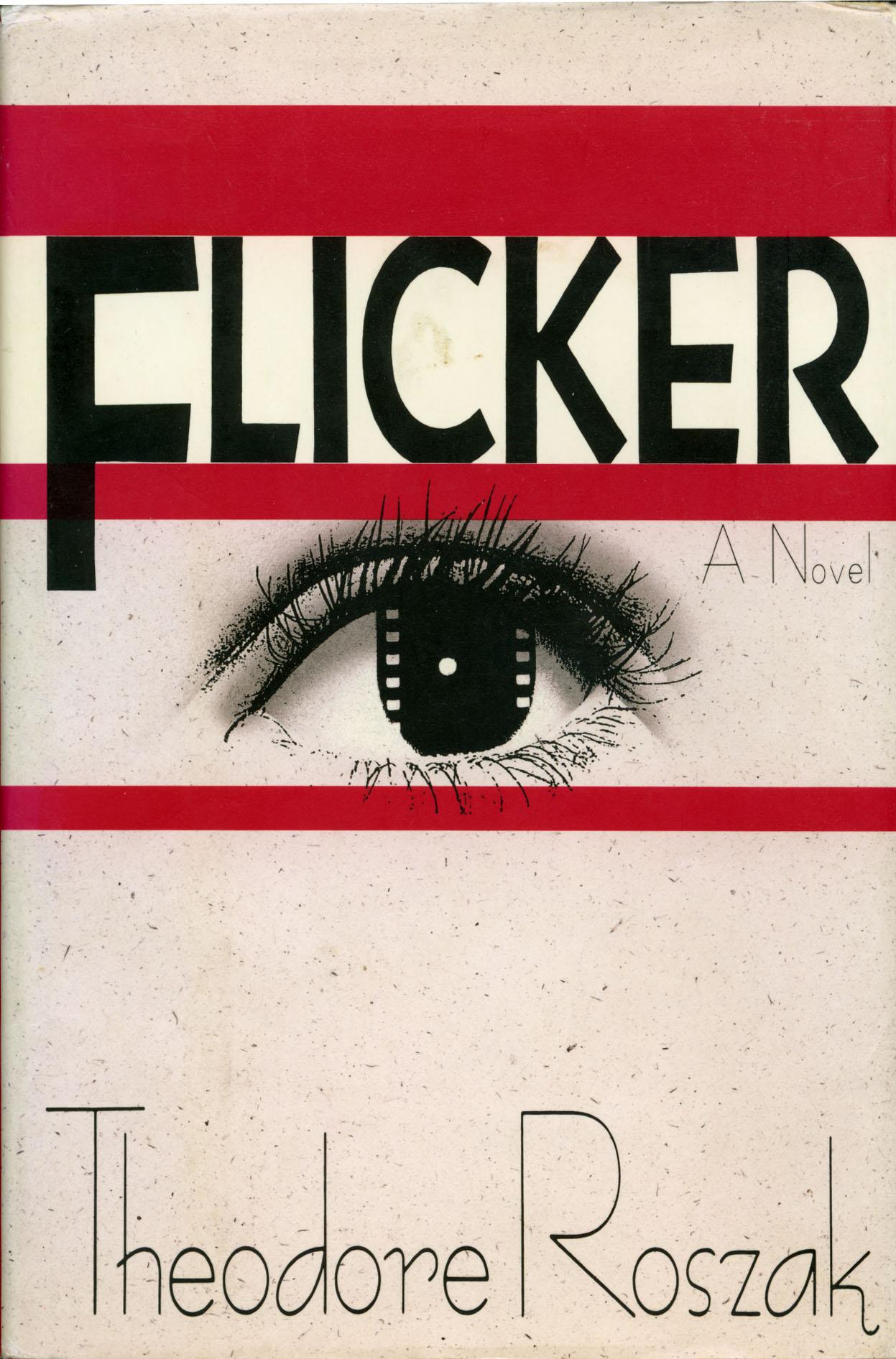 "Theodore Roszak's ""Flicker"" (1st ed.)"
